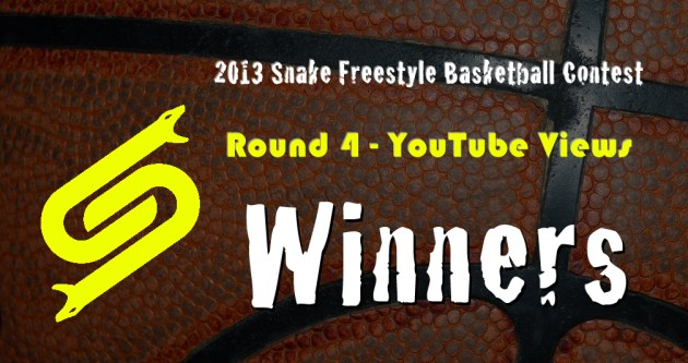 2013 Snake Freestyle Basketball Contest Round 4 - YouTube Views - Winners