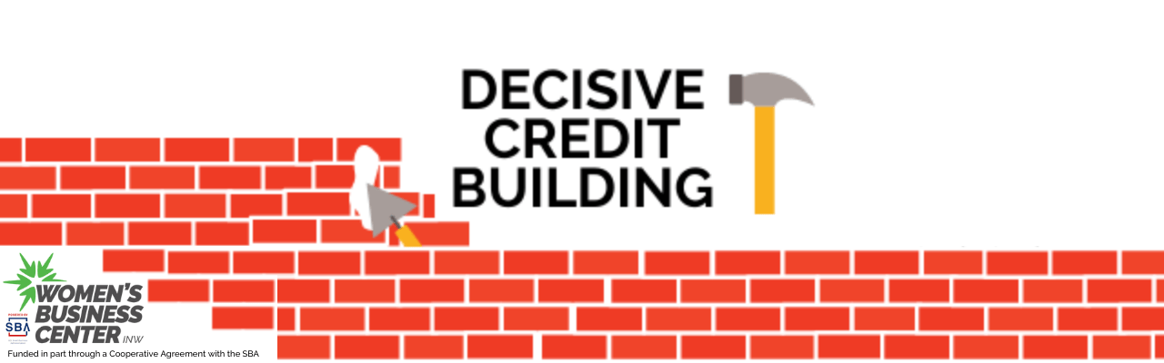 decisive credit building, a picture of a credit card, build a strong credit score to get better rates and loan terms