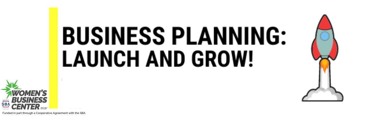 SNAP FInancial Access Women's Business Center Launch & Grow Business Planning Workshop