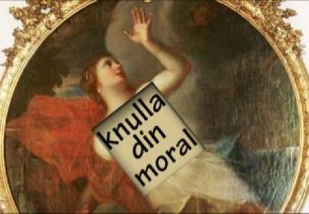 knulla din moral