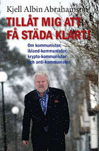 kjell-albin-abrahamson-laat-mig-faa-stada-klart