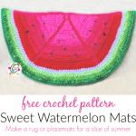 Free Pattern: Watermelon Mats