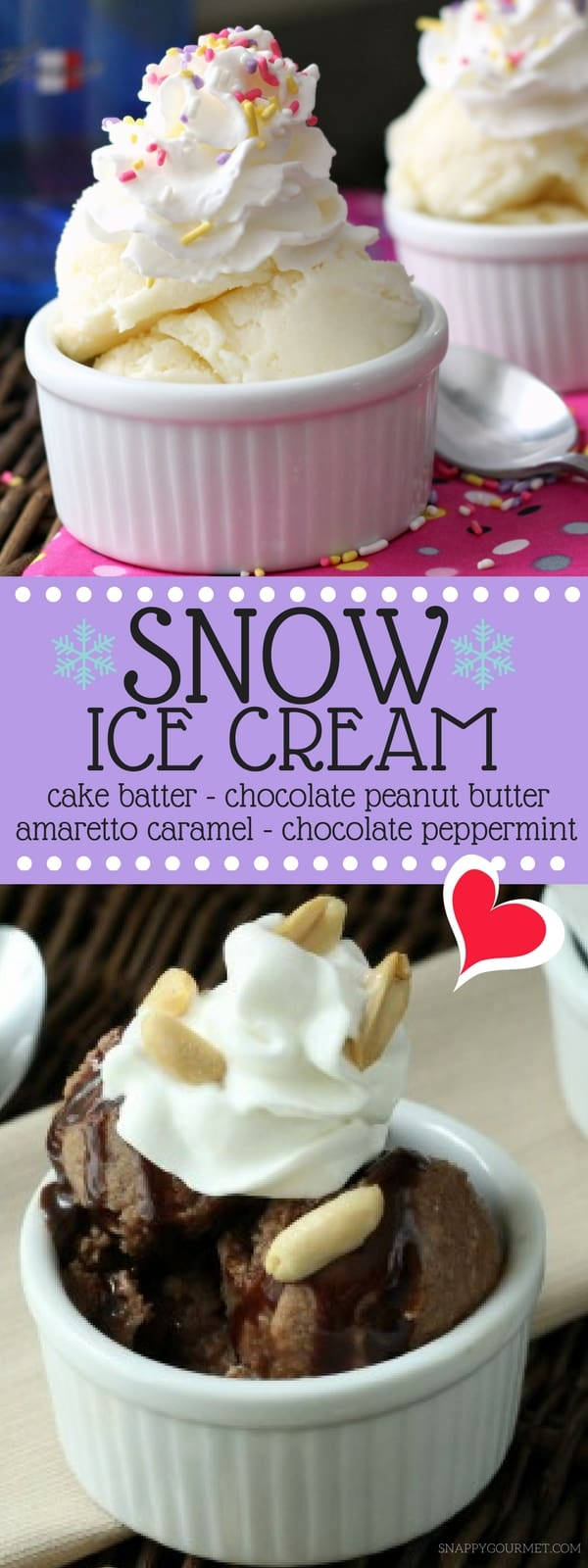 Easy Snow Ice Cream recipe - DIY homemade snow ice cream for those wondering how to make snow ice cream. 4 flavors: vanilla cake batter, chocolate peanut butter, amaretto caramel, and chocolate peppermint