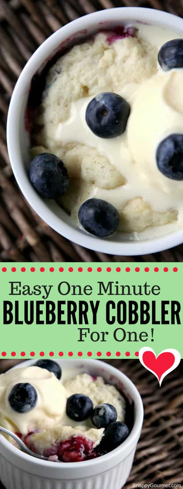 This Easy Blueberry Cobbler is ready in one minute! Learn how to make blueberry cobbler in the microwave with fresh blueberries or frozen blueberries. This homemade dessert for one is a simple treat for those sugar cravings. #Cobbler #Dessert #Blueberries #SnappyGourmet #Summer #Berries #Fruit #Yum #SweetTooth #Easy #Homemade