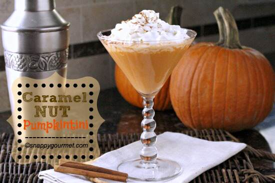 Caramel Nut Pumpkintini Recipe | SnappyGourmet.com