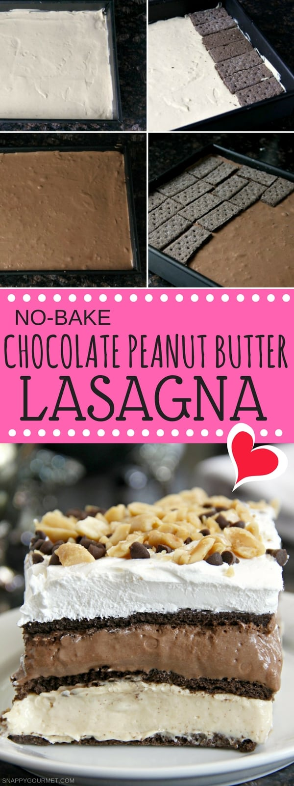 No Bake Chocolate Peanut Butter Lasagna Recipe - an easy homemade icebox or refrigerator cake (graham cracker cake) with a layer of chocolate and peanut butter. Best potluck dessert since it feeds a crowd! #Chocolate #PeanutButter #Potluck #SnappyGourmet