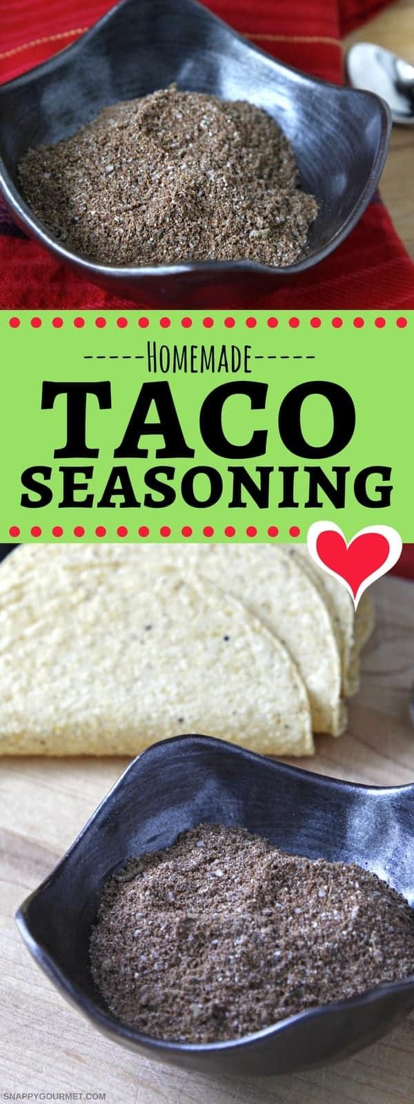 Mild Homemade Taco Seasoning Recipe - Snappy Gourmet