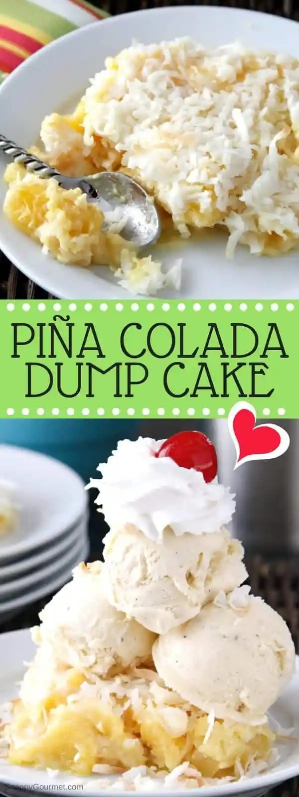Pina Colada Dump Cake - easy dump cake recipe with pineapple, coconut, and rum. SnappyGourmet.com