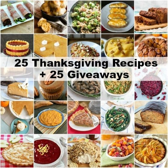 25 Thanksgiving recipes including side dishes, desserts, main dishes, salads, and more! SnappyGourmet.com