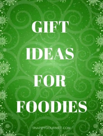 12 Days of Christmas Gift Ideas for Foodies