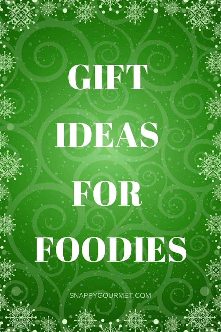 12 days of christmas gift ideas for foodies snappy gourmet 12 days of christmas gift ideas gift ideas for foodies including stocking stuffers gadgets negle Images