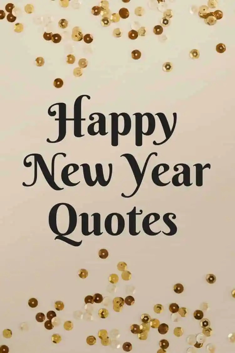 Inspirational New Year Quotes Happy New Year Quotes  Free Quotes Printable  Snappy Gourmet