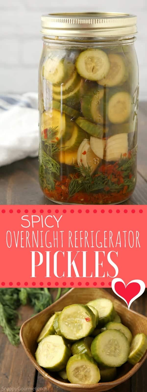 Spicy Pickle Recipe - how to make homemade overnight refrigerator pickles. #Pickles #Spicy #Recipe #SnappyGourmet #Yummy #vegetables #Cucumbers #Homemade #Dill #Snack #Easy #DIY #Condiment #foodgasm
