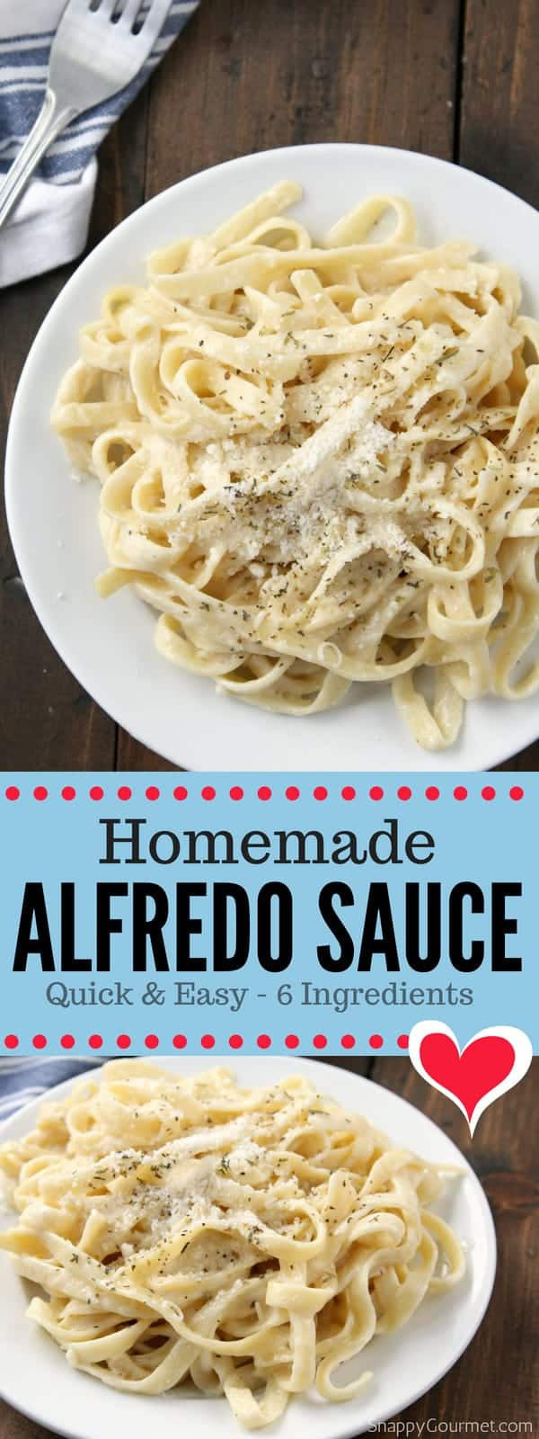 Homemade Alfredo Sauce recipe, an easy alfredo sauce with garlic, cream, and Parmesan cheese.