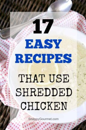 17 shredded chicken recipes that are quick and easy