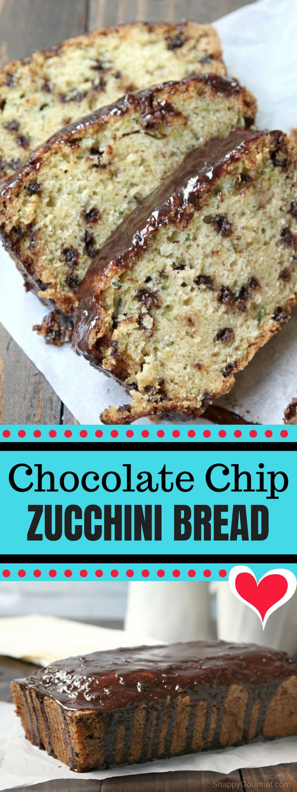 Chocolate Chip Zucchini Bread, moist zucchini bread from scratch loaded with chocolate chips! An easy quick bread recipe and the best way to use up zucchini! #Zucchini #Bread #Recipe #SnappyGourmet #ZucchiniBread #Chocolate #Dessert #Snack #Summer #Veggies