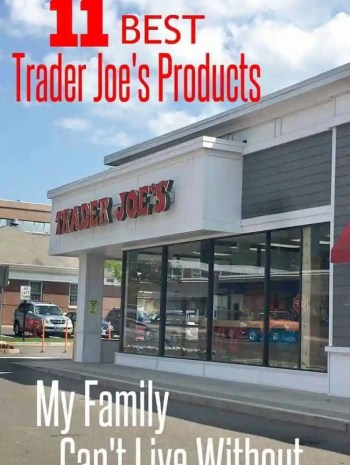 Best Trader Joe's Products My Family Can't Live Without