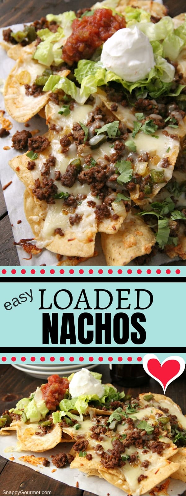Loaded Nachos collage