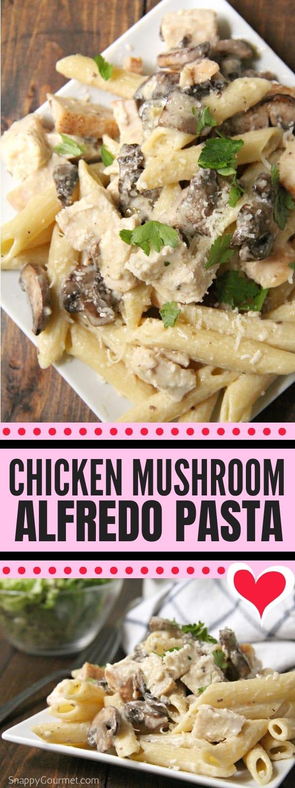 Chicken Mushroom Alfredo Pasta collage