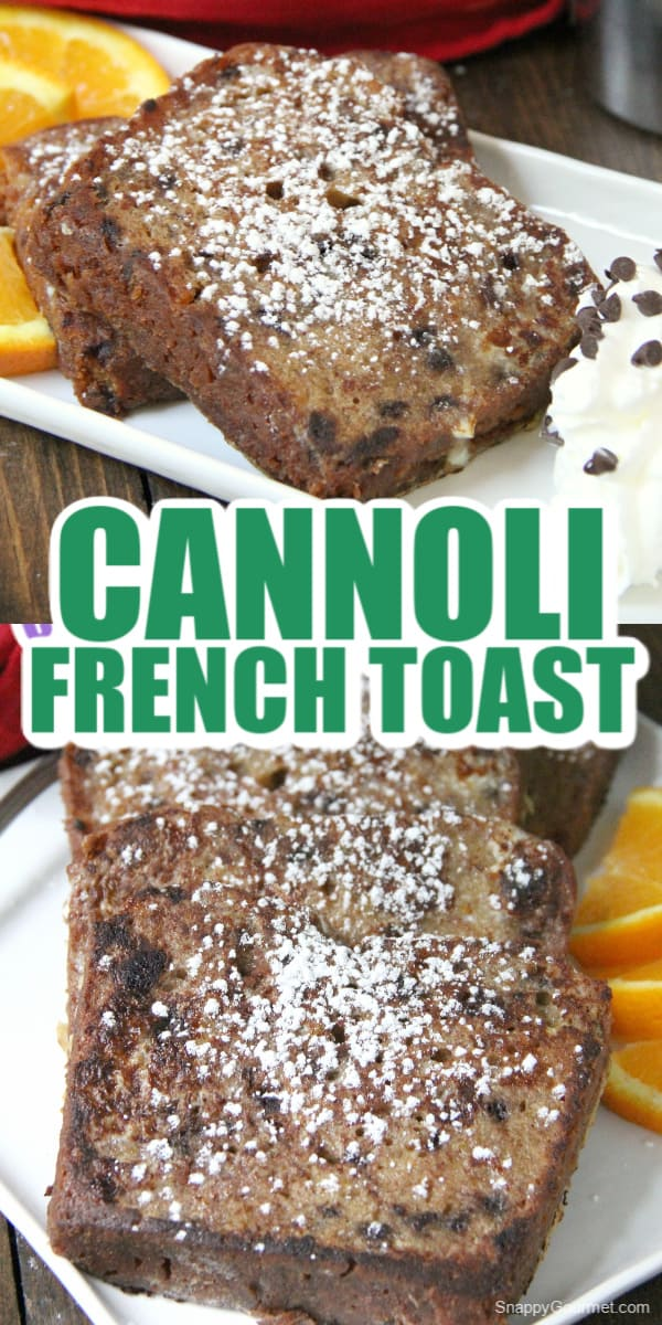 collage of cannoli french toast