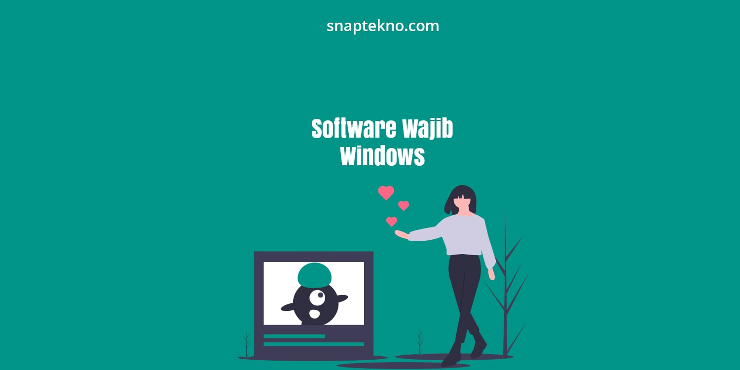 software wajib install di windows