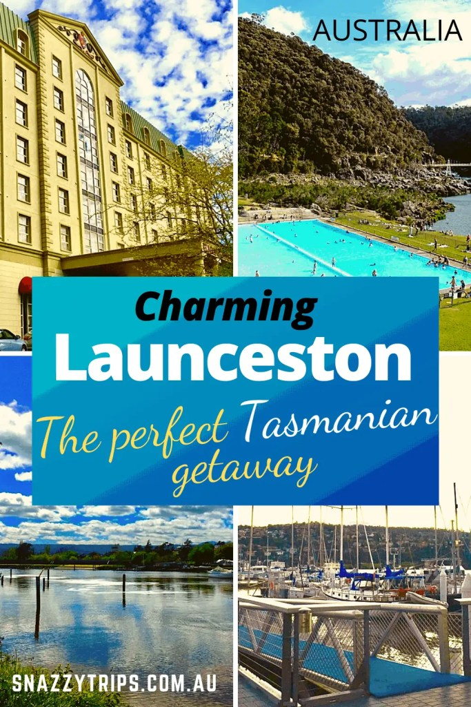 Charming Launceston the perfect Tasmanian getaway Snazzy Trips