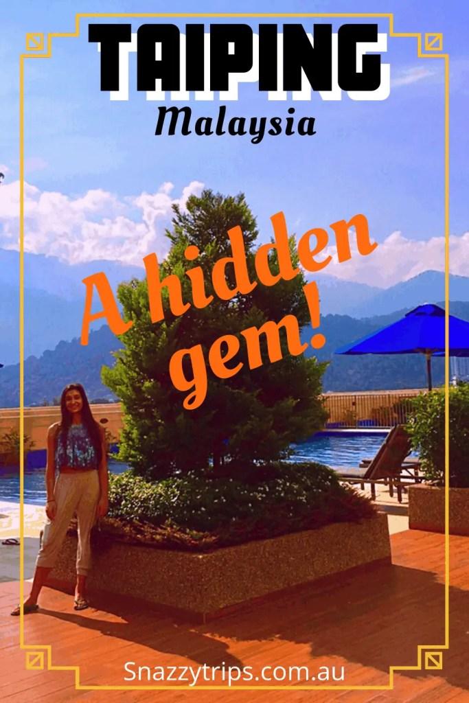 taiping malaysia 6 1 Snazzy Trips