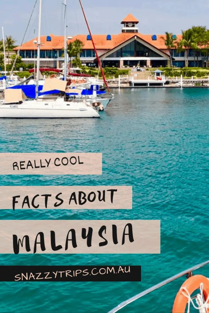 Really Cool Facts About Malaysia