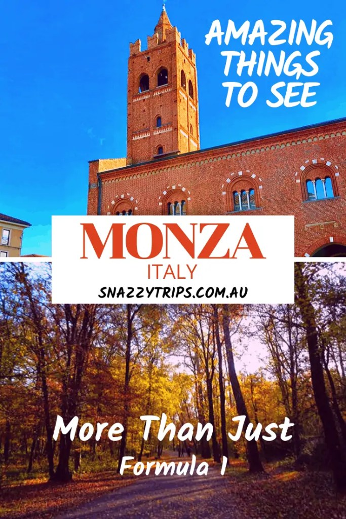Amazing things to see in Monza
