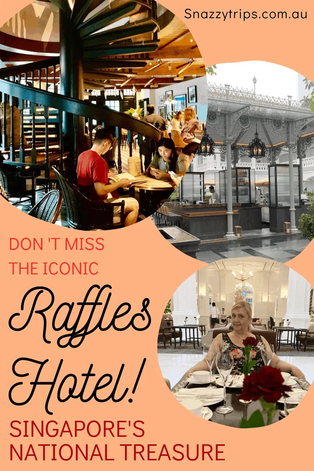 don't miss the raffles hotel in Singapore