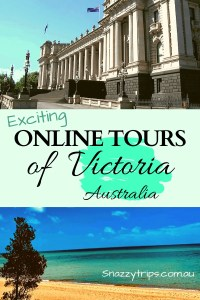 Online Tours of Victoria Australia 3 Snazzy Trips
