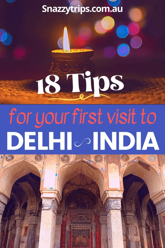 tips for visiting Delhi