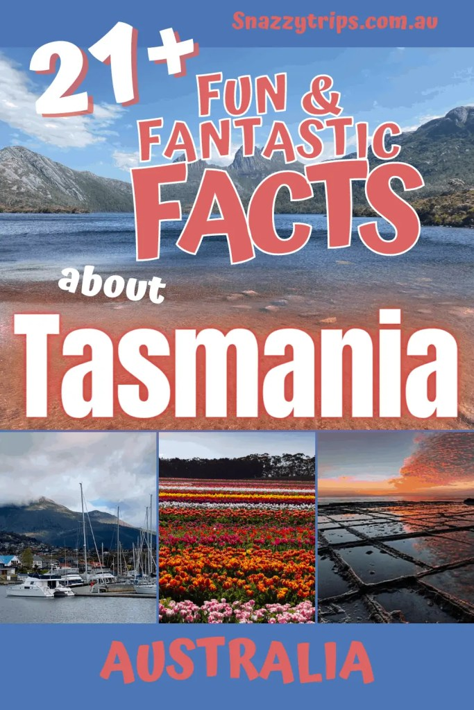 21 fun fantastic facts about Tasmania Australia 2 Snazzy Trips
