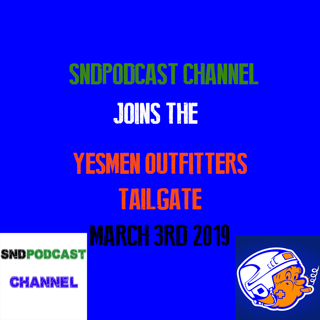 Yesmen Outfitters Tailgate 3/3: March on!