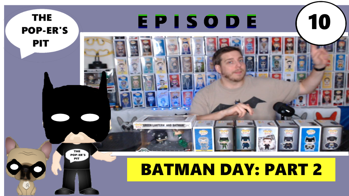 Batman Returns- The Pop-er's Pit Batman Day Funko Pop! Review Part Two