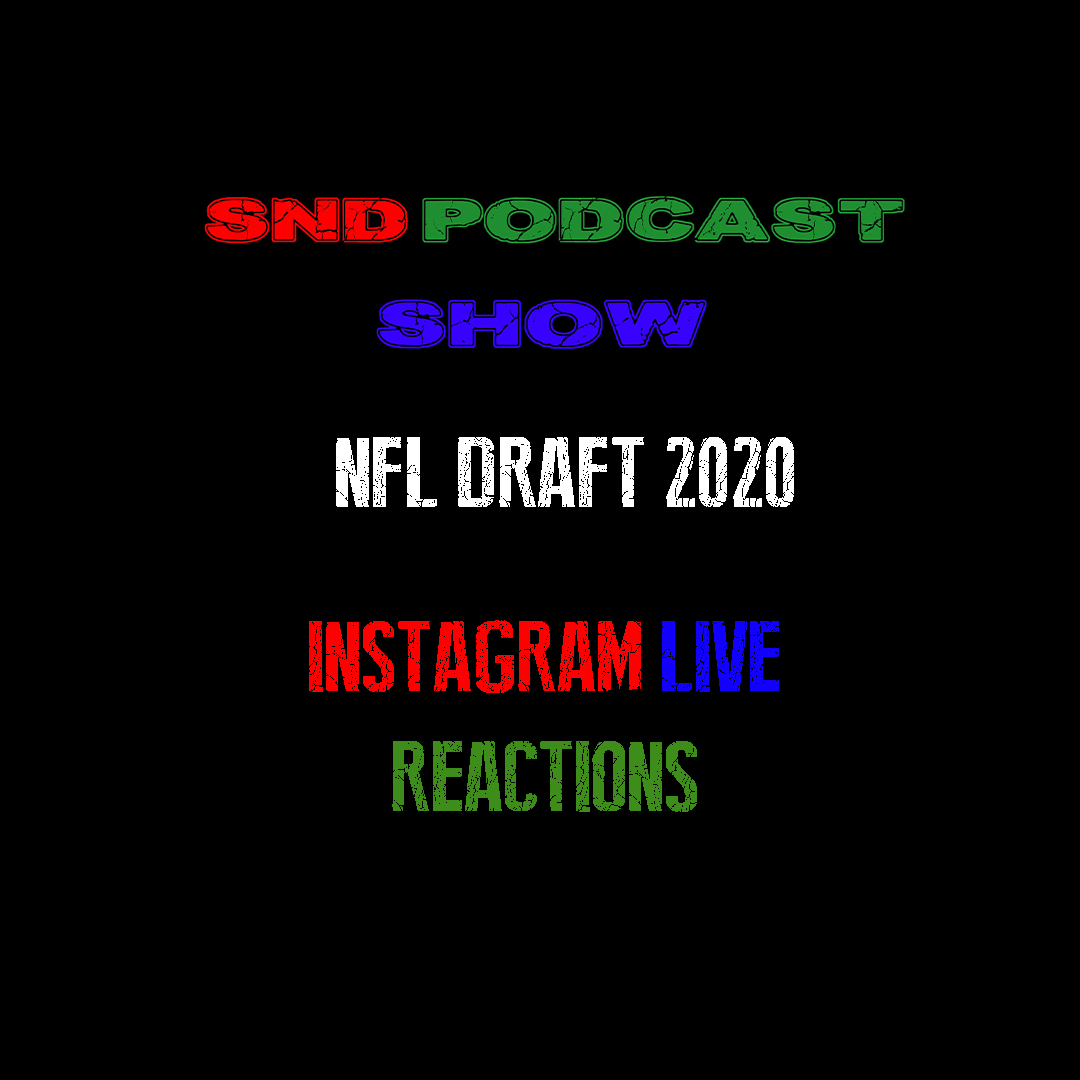 2020 NFL Draft Live Instagram Reactions Show