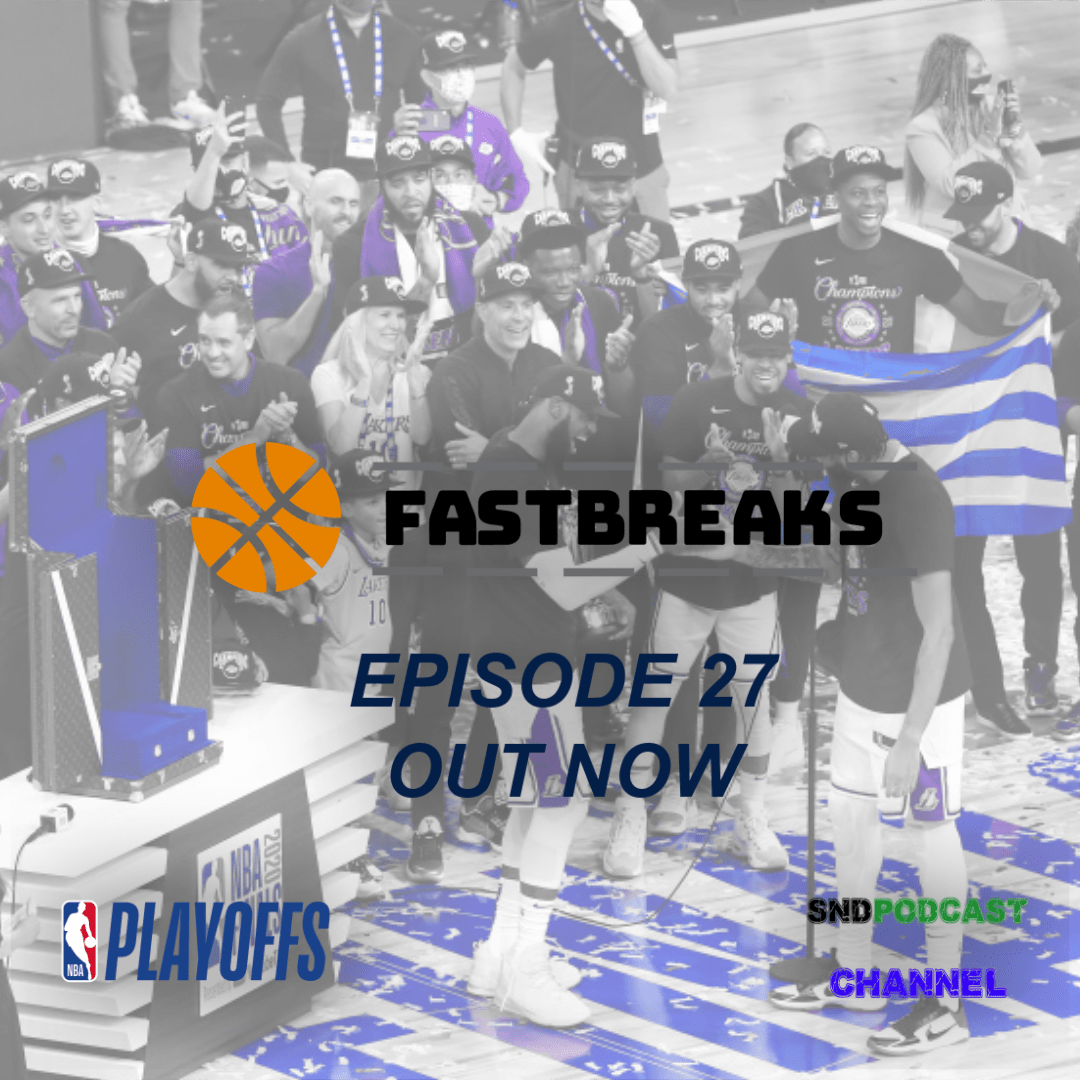 FASTBREAKS Presented By The Soapbox #27
