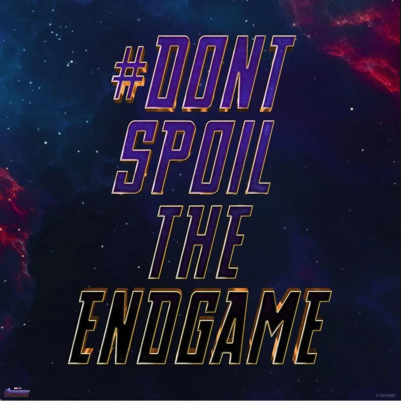 AVENGERS ENDGAME DONT SPOIL THE ENDGAME-01
