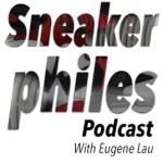 Sneakerphiles Sneaker Podcast