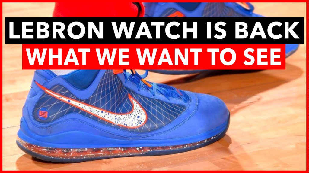 LeBron Watch Sneakers 2021 #LeBronWatch