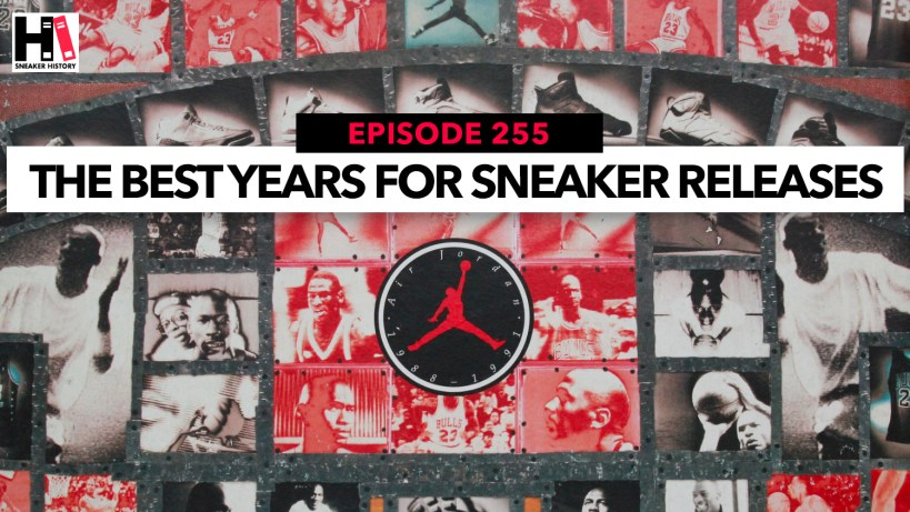 Best Years For Sneaker Releases