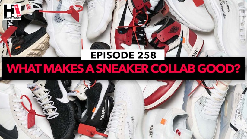What Makes A Sneaker Collaboration Good? We discuss the good, the bad, and all things sneaker collabs.