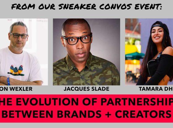 Jon Wexler, Jacques Slade, and Tamara Dhia discuss the relationship between brands and creators.