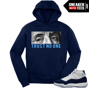 Jordan 11 Win Like 82 Navy Hoodie Trust No One