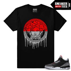 Jordan 3 Black Cement Sneaker tees Medusa Drip