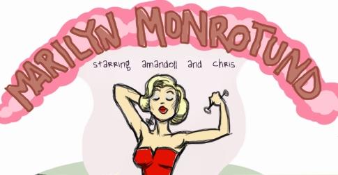 Marilyn Monrotund