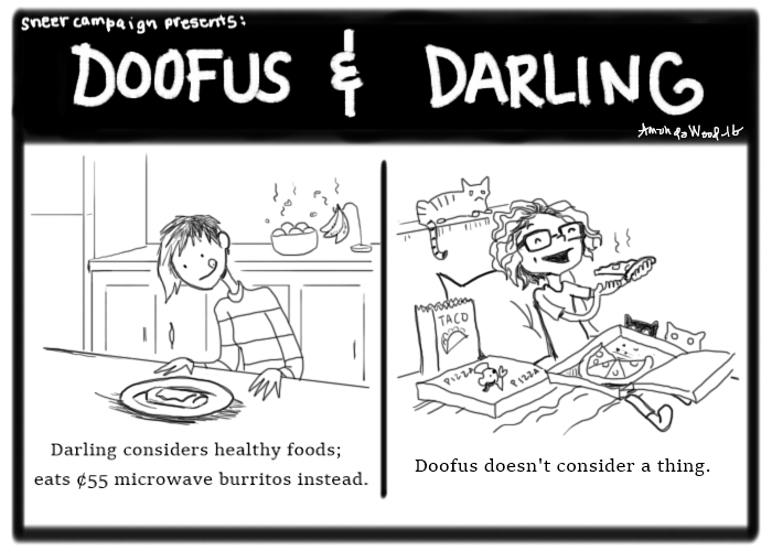 Doofus and Darling: Considerate Eating