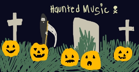 music to haunt to
