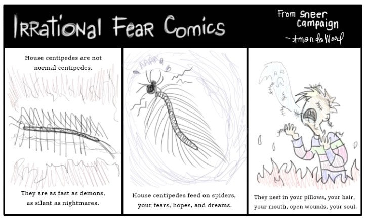 Irrational Fear Comics: House Centipedes by Amanda Wood