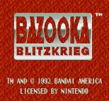 Bazooka Blitzkrieg 01